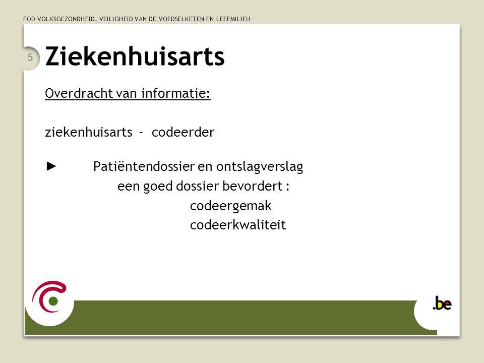 Ziekenhuisarts Overdracht van informatie: ziekenhuisarts - codeerder