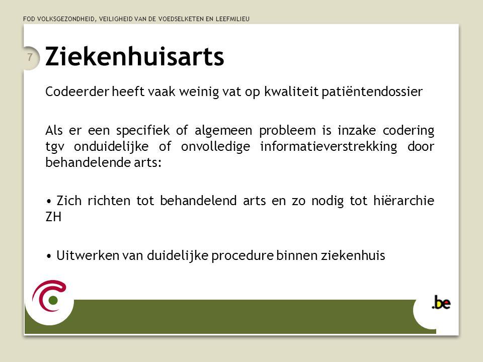 Ziekenhuisarts Codeerder heeft vaak weinig vat op kwaliteit patiëntendossier.