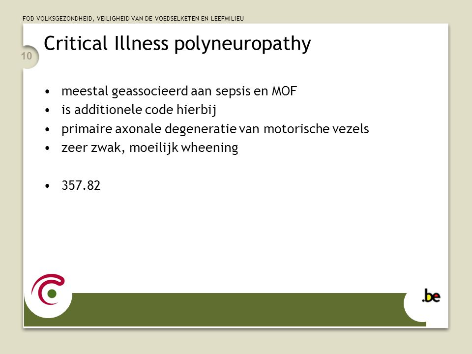 Critical Illness polyneuropathy