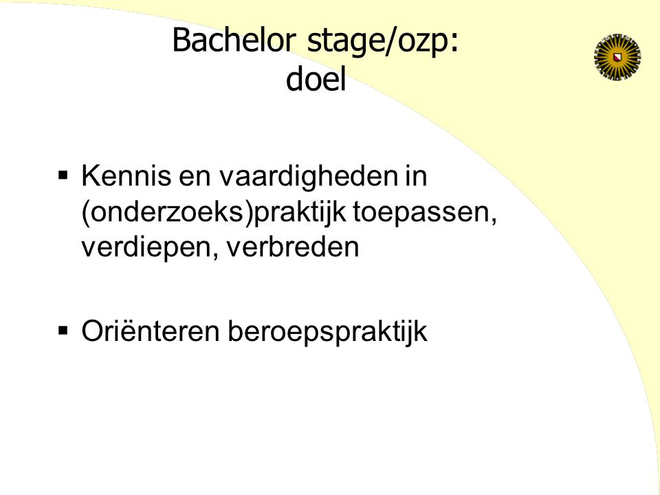 Bachelor stage/ozp: doel