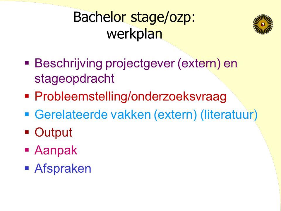 Bachelor stage/ozp: werkplan