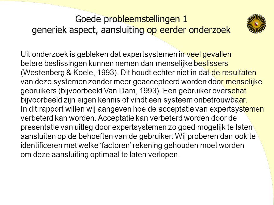 Goede probleemstellingen 1 generiek aspect, aansluiting op eerder onderzoek