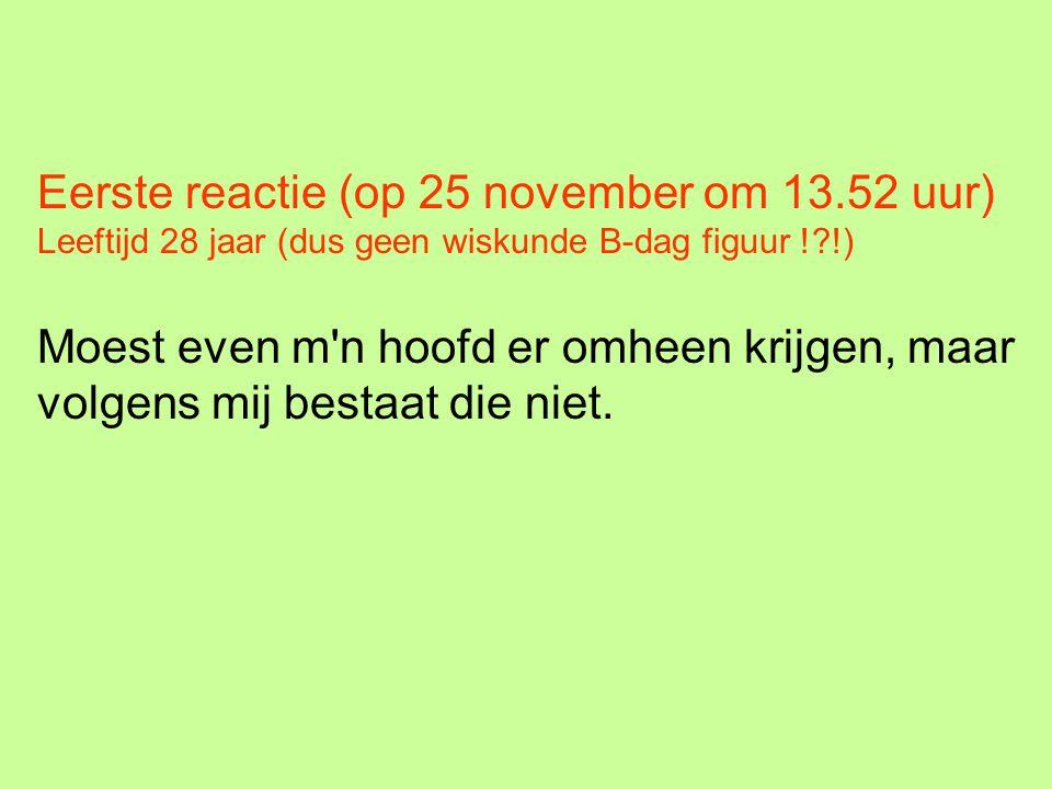 Eerste reactie (op 25 november om 13.52 uur)