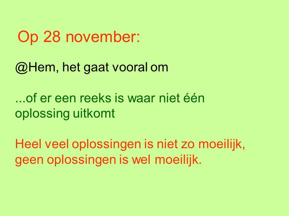 Op 28 november: @Hem, het gaat vooral om