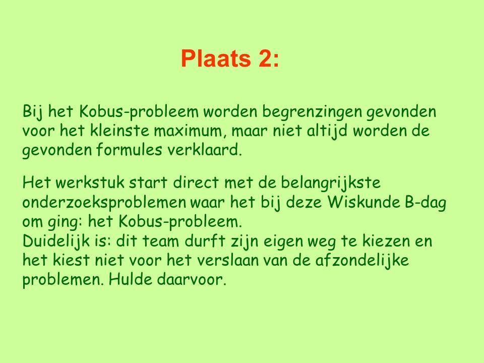 Plaats 2: Bij het Kobus-probleem worden begrenzingen gevonden voor het kleinste maximum, maar niet altijd worden de gevonden formules verklaard.