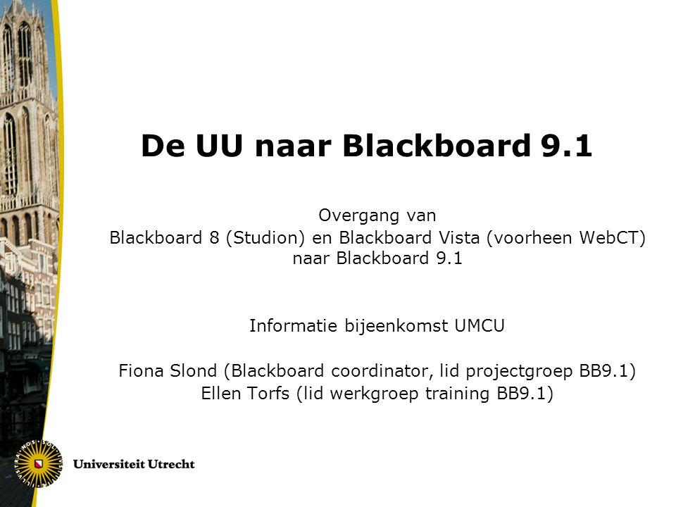 De UU naar Blackboard 9.1 Overgang van