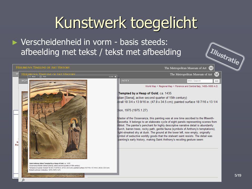 Kunstwerk toegelicht Verscheidenheid in vorm - basis steeds: afbeelding met tekst / tekst met afbeelding.
