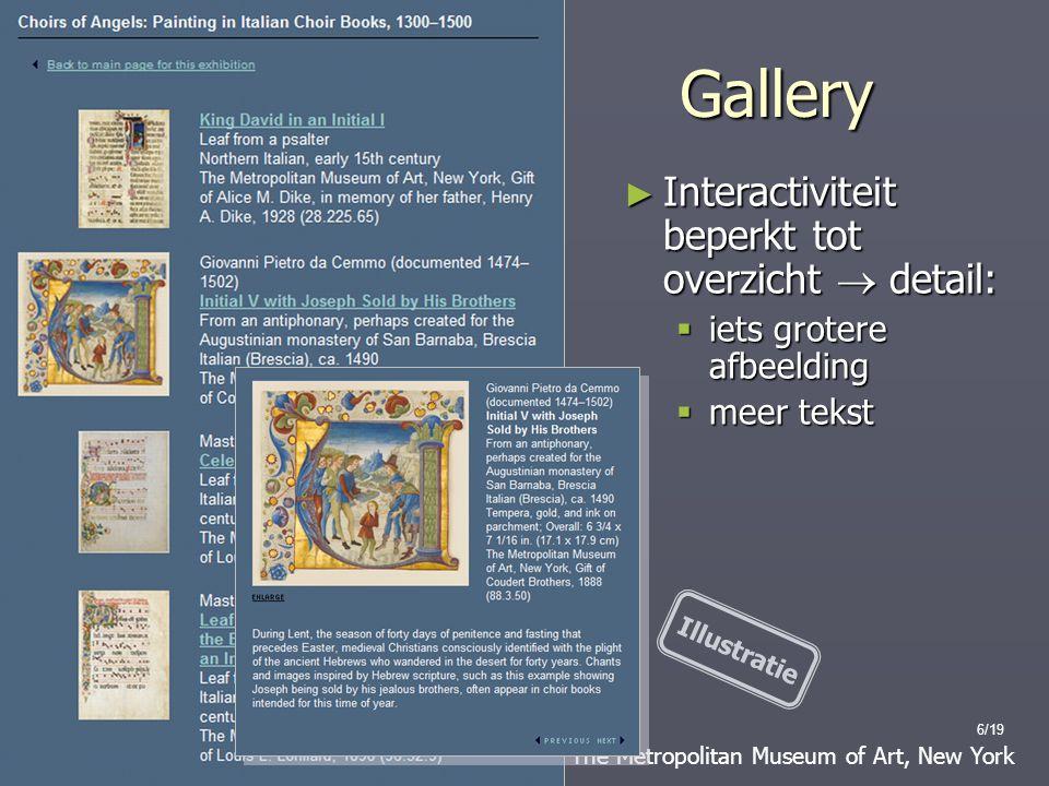 Gallery Interactiviteit beperkt tot overzicht  detail:
