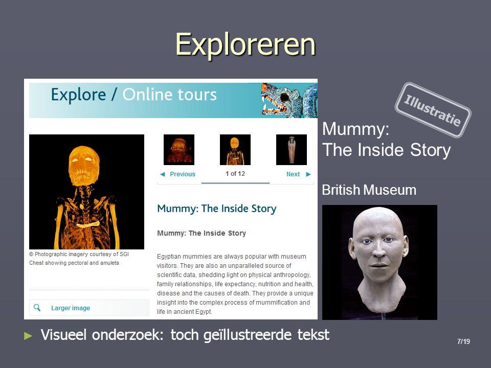 Exploreren Mummy: The Inside Story