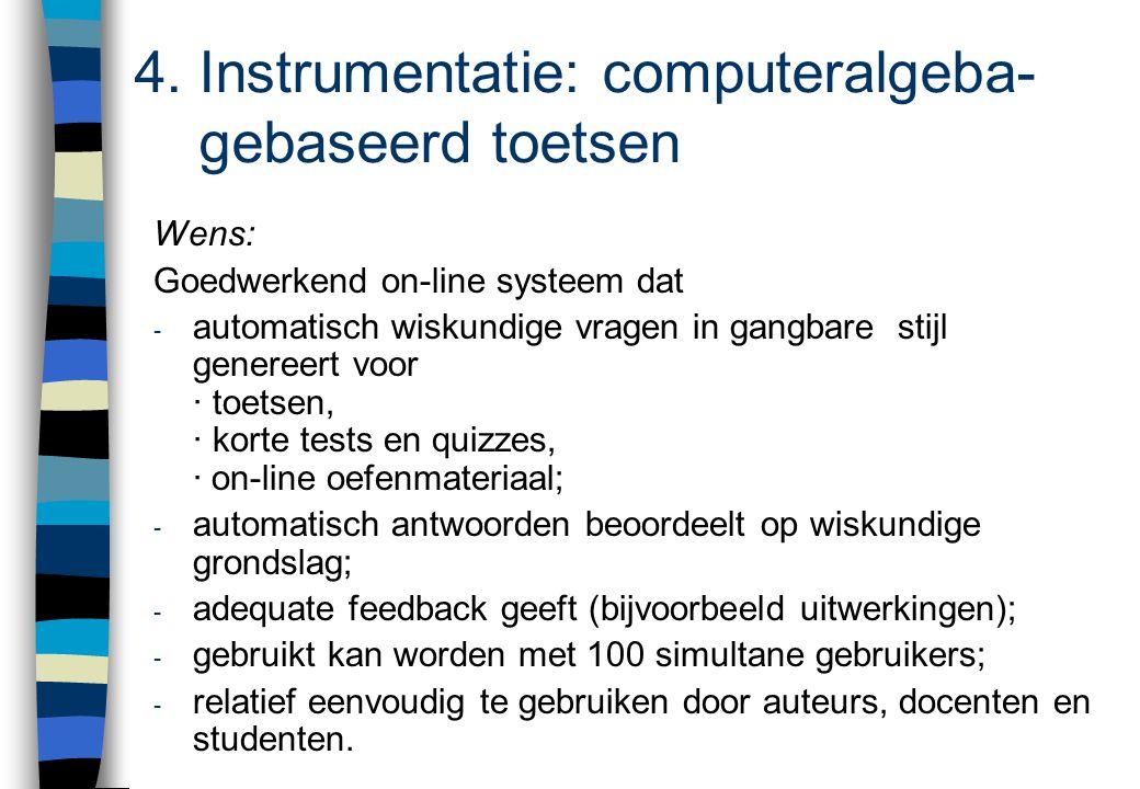 4. Instrumentatie: computeralgeba- gebaseerd toetsen