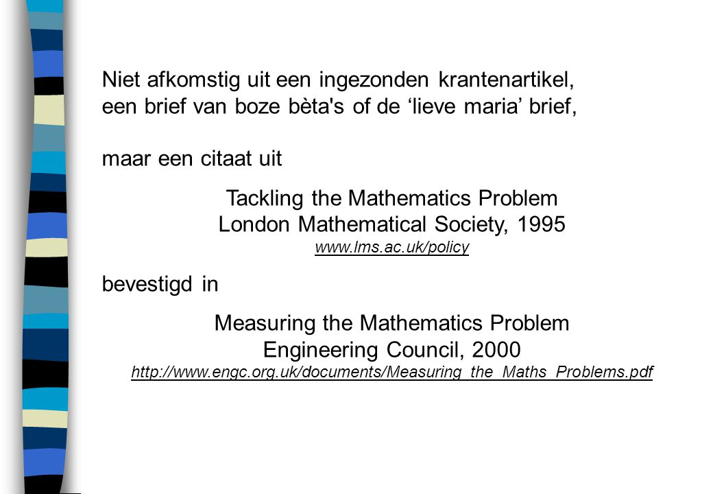 Tackling the Mathematics Problem London Mathematical Society, 1995
