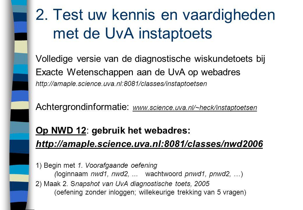 2. Test uw kennis en vaardigheden met de UvA instaptoets
