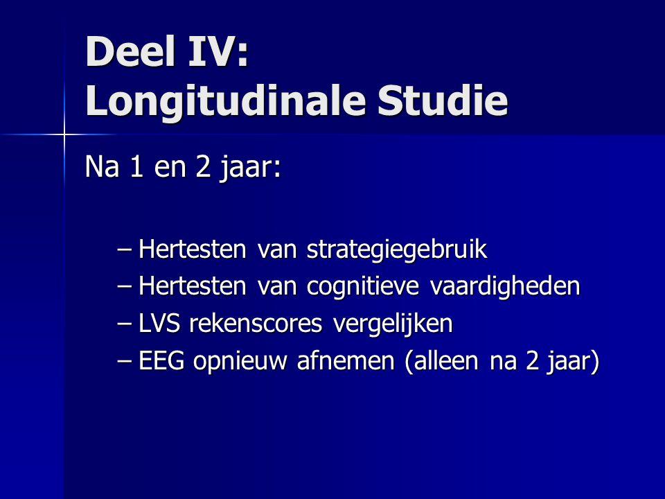 Deel IV: Longitudinale Studie