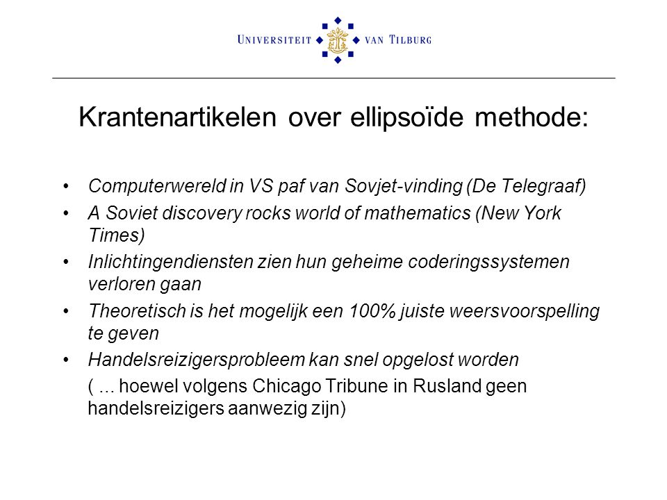 Krantenartikelen over ellipsoïde methode:
