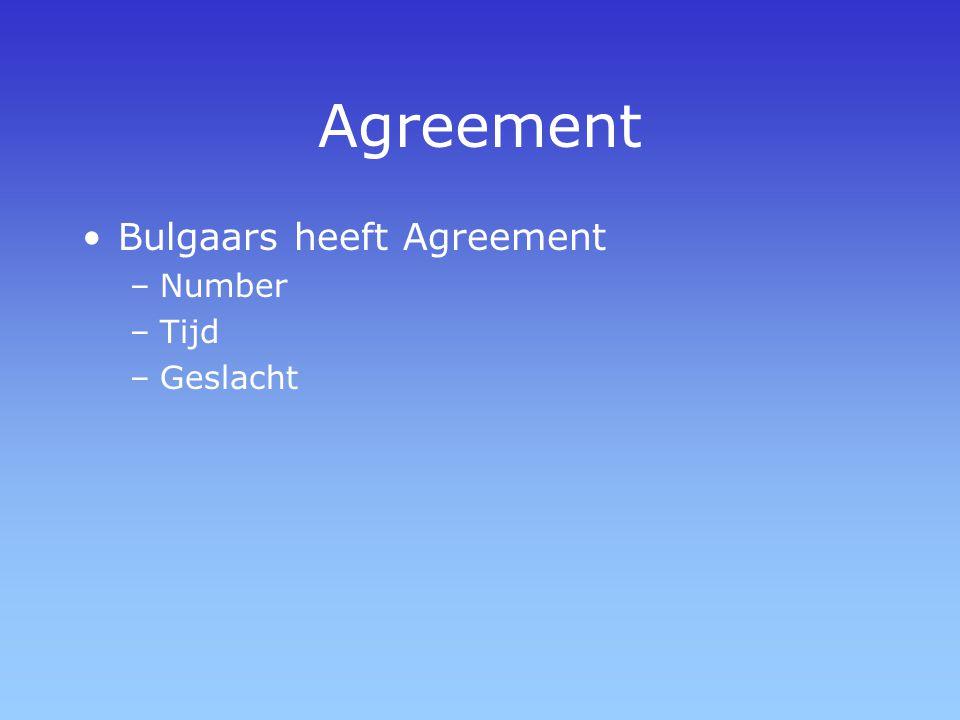 Agreement Bulgaars heeft Agreement Number Tijd Geslacht