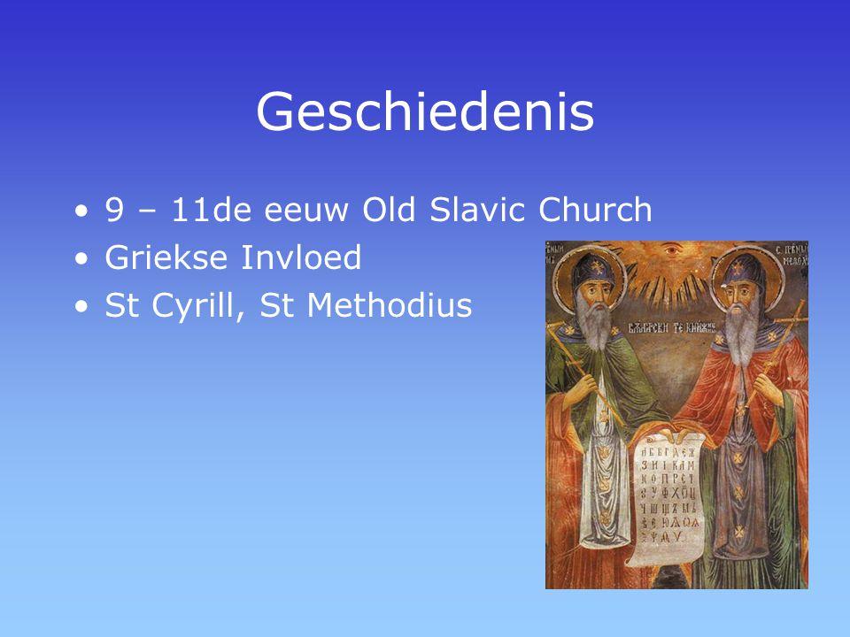 Geschiedenis 9 – 11de eeuw Old Slavic Church Griekse Invloed