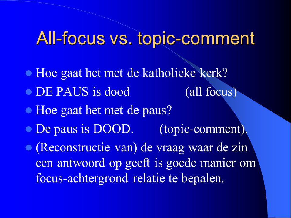 All-focus vs. topic-comment