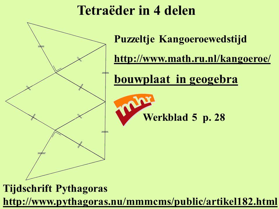 Tetraëder in 4 delen bouwplaat in geogebra Puzzeltje Kangoeroewedstijd