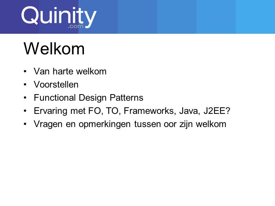Welkom Van harte welkom Voorstellen Functional Design Patterns