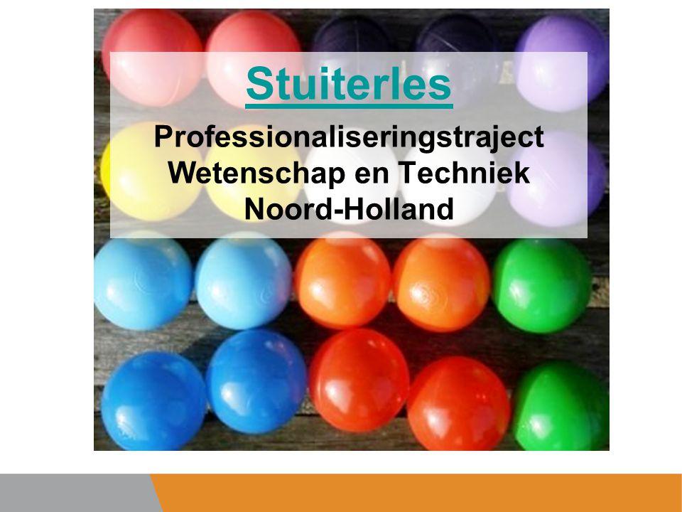 Professionaliseringstraject Wetenschap en Techniek Noord-Holland