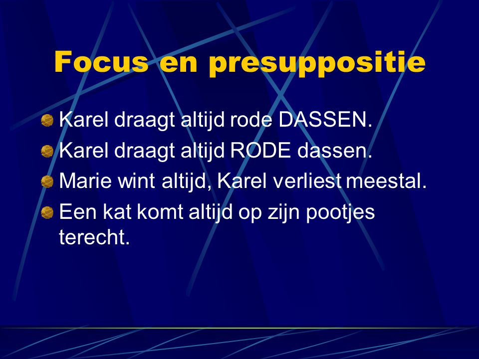 Focus en presuppositie