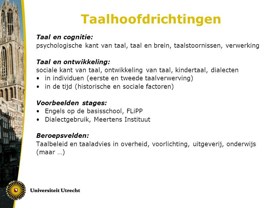 Taalhoofdrichtingen Taal en cognitie: