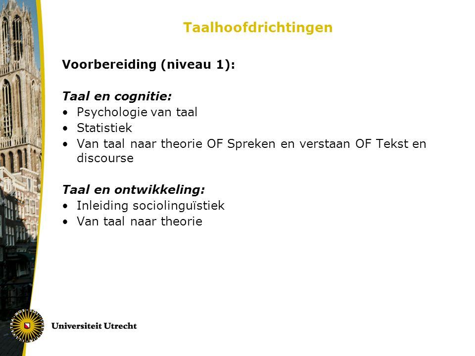 Taalhoofdrichtingen Voorbereiding (niveau 1): Taal en cognitie: