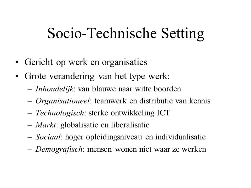 Socio-Technische Setting