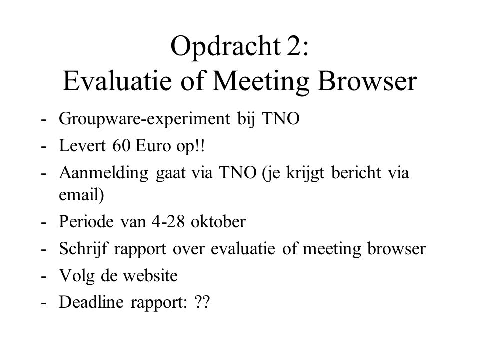 Opdracht 2: Evaluatie of Meeting Browser