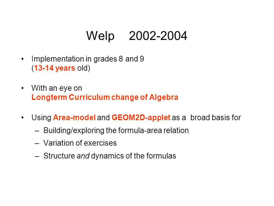 Welp 2002-2004 Implementation in grades 8 and 9 (13-14 years old)