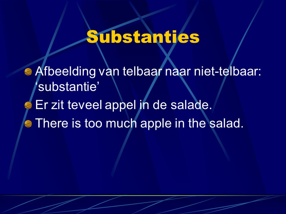 Substanties Afbeelding van telbaar naar niet-telbaar: 'substantie'