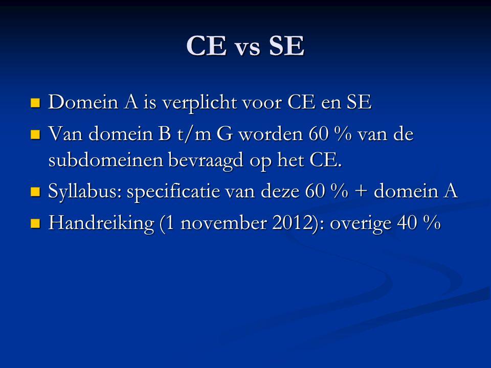CE vs SE Domein A is verplicht voor CE en SE