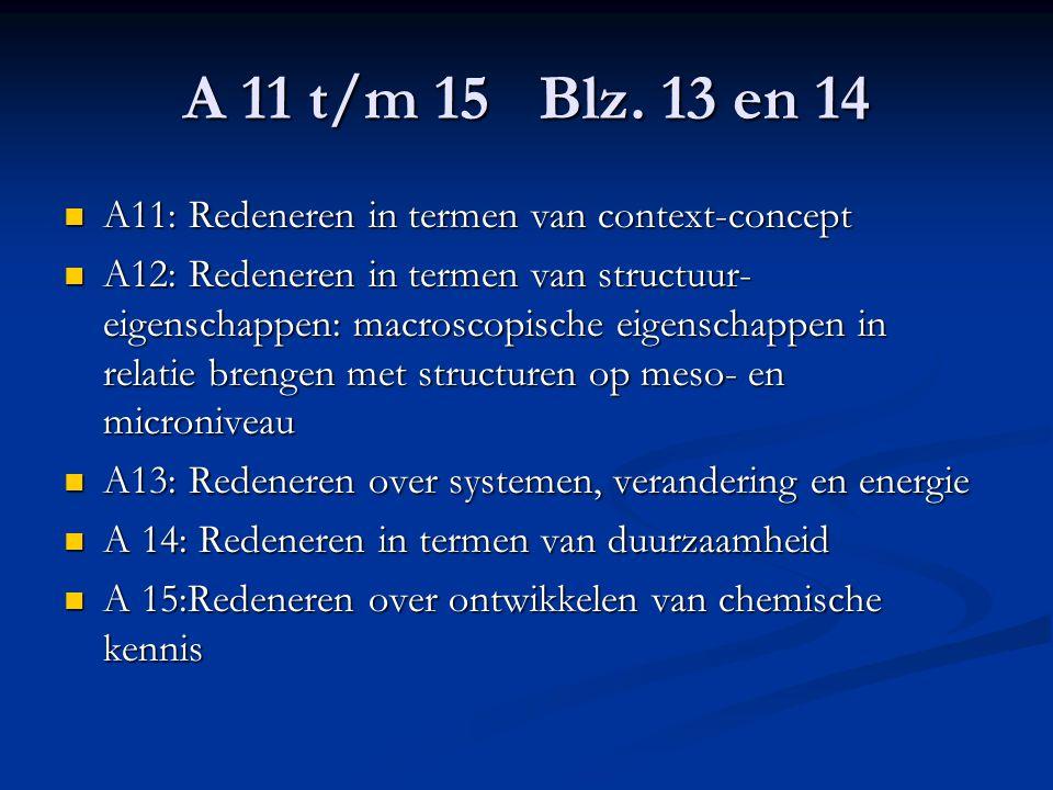 A 11 t/m 15 Blz. 13 en 14 A11: Redeneren in termen van context-concept