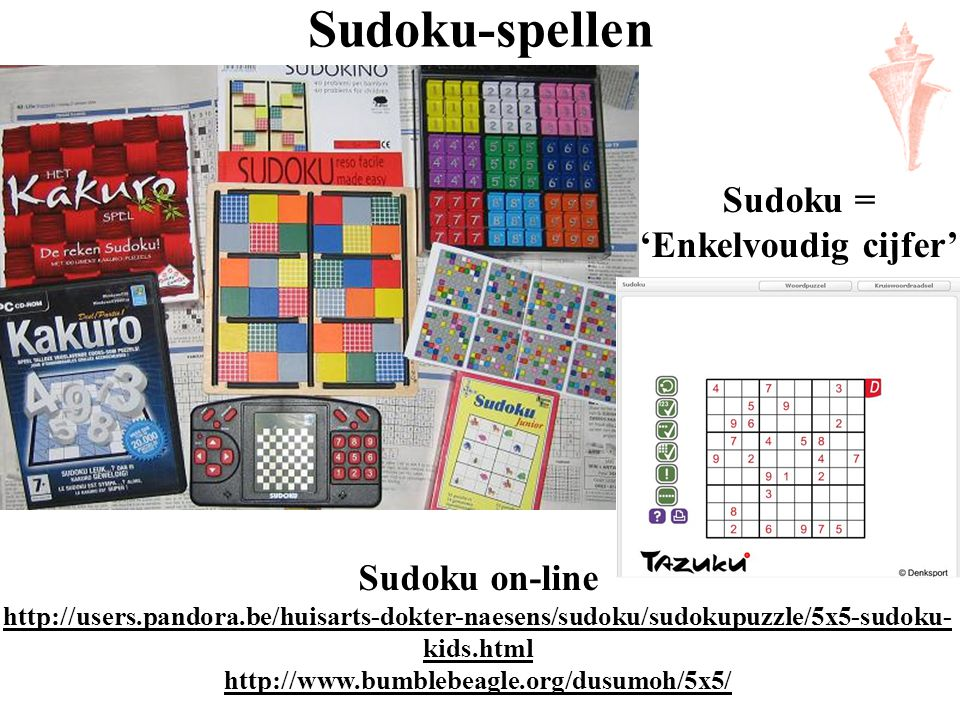 Sudoku = 'Enkelvoudig cijfer'