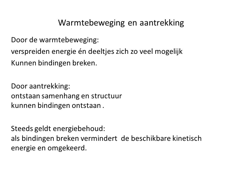 Warmtebeweging en aantrekking