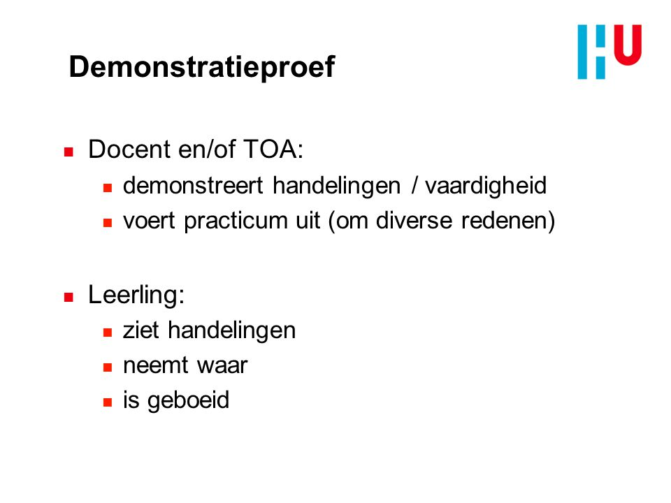 Demonstratieproef Docent en/of TOA: Leerling: