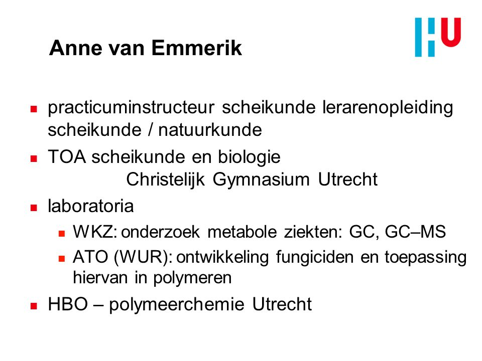 Anne van Emmerik practicuminstructeur scheikunde lerarenopleiding scheikunde / natuurkunde.