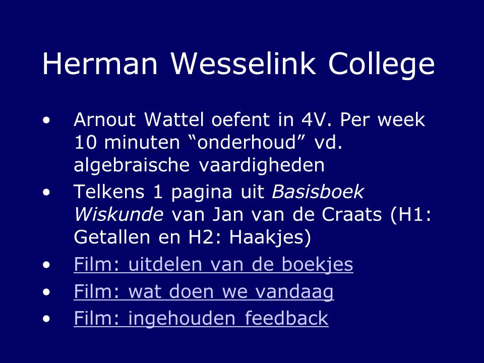 Herman Wesselink College