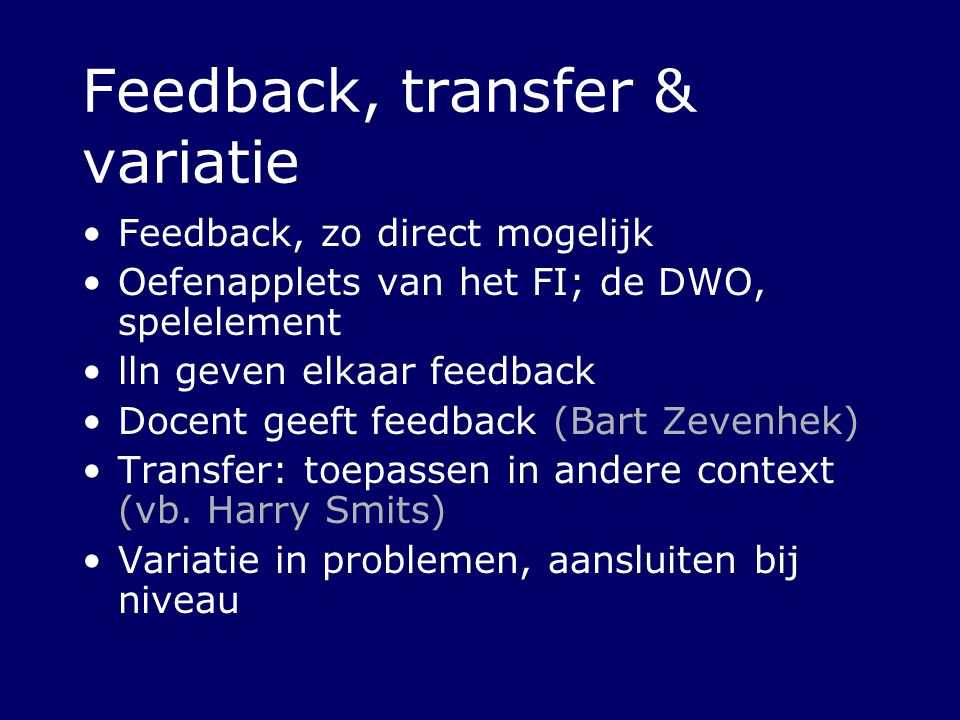 Feedback, transfer & variatie