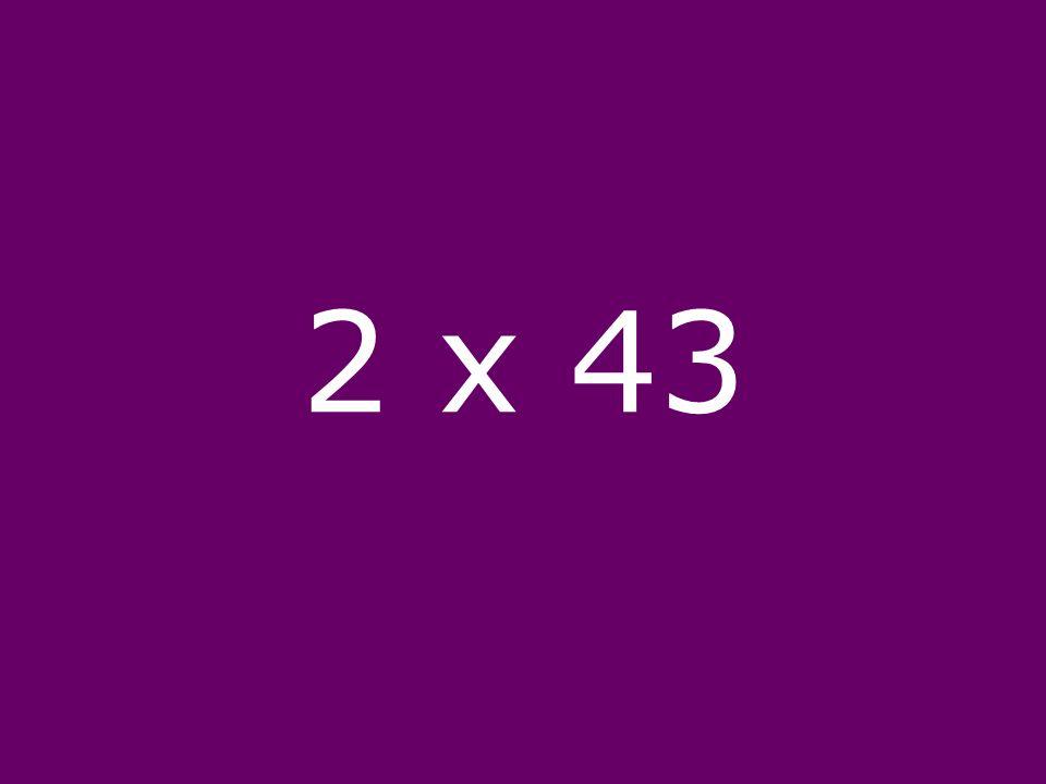 2 x 43