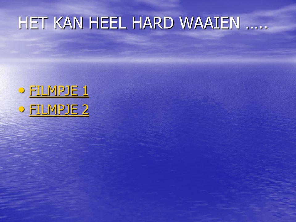 HET KAN HEEL HARD WAAIEN …..