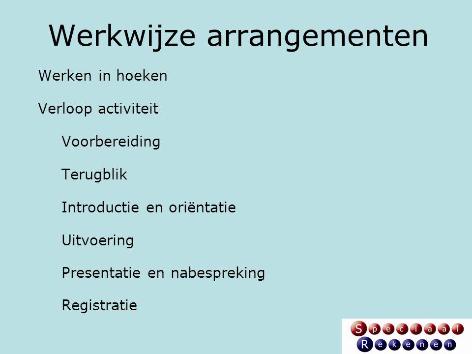 Werkwijze arrangementen