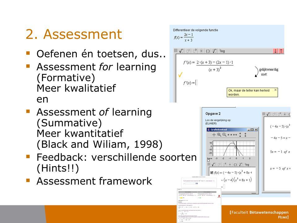 2. Assessment Oefenen én toetsen, dus..