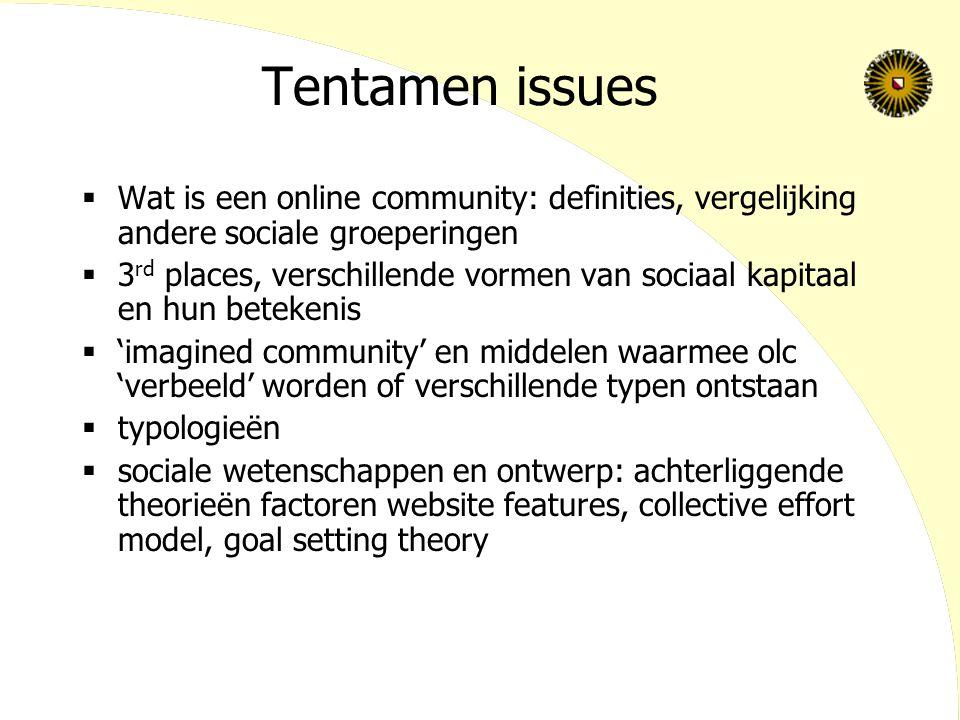 Tentamen issues Wat is een online community: definities, vergelijking andere sociale groeperingen.