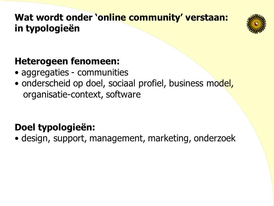 Wat wordt onder 'online community' verstaan: