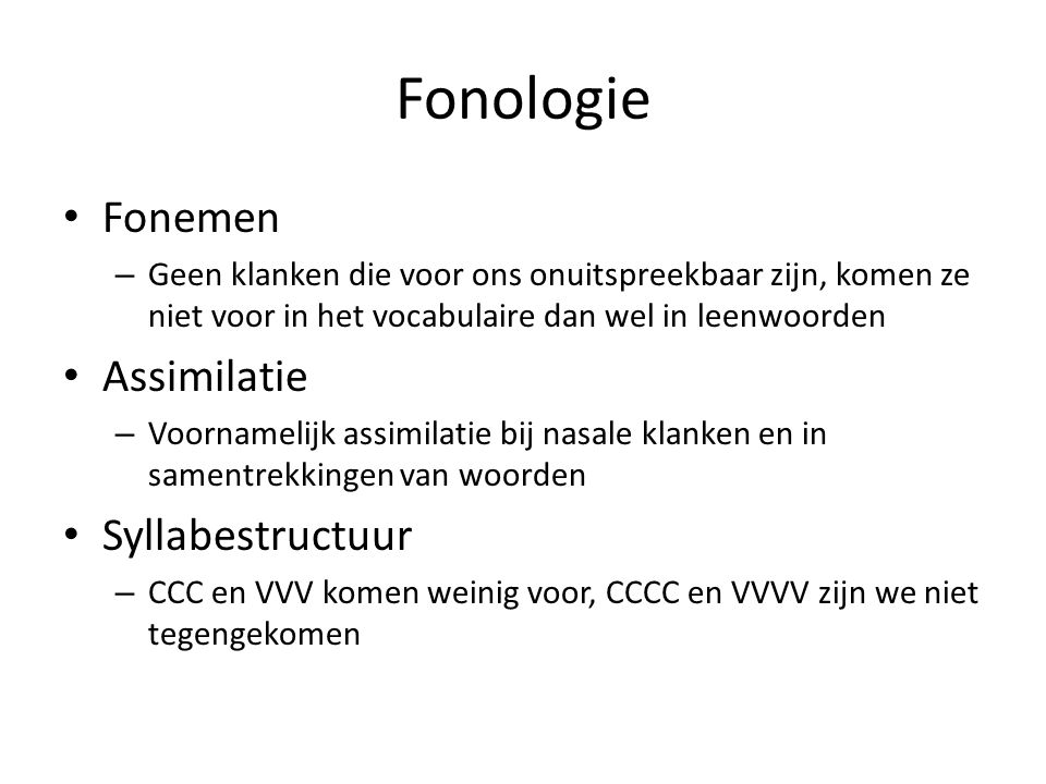 Fonologie Fonemen Assimilatie Syllabestructuur