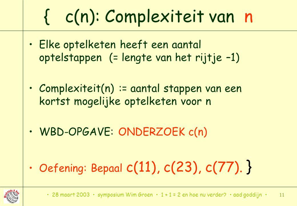{ c(n): Complexiteit van n