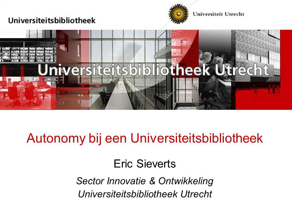 Autonomy bij een Universiteitsbibliotheek