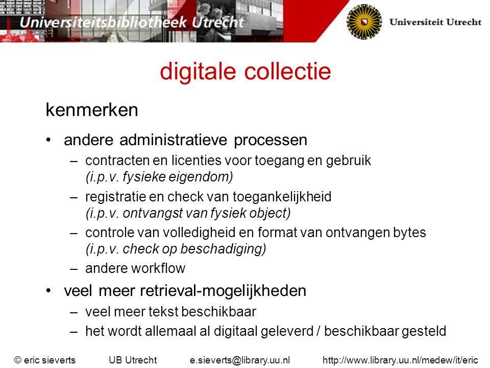 digitale collectie kenmerken andere administratieve processen
