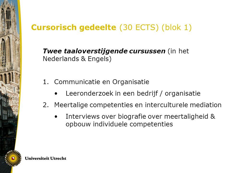 Cursorisch gedeelte (30 ECTS) (blok 1)